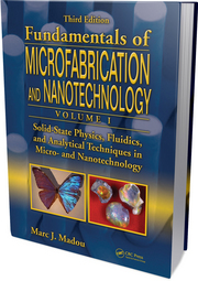 Volume I: Solid-State Physics, Fluidics, and Analytical Techniques in Micro- and Nanotechnology